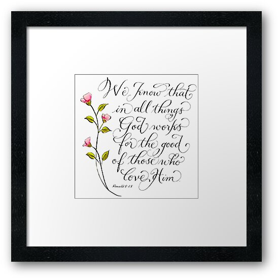 Inspirational typography bible verse All things for good by Melissa Renee