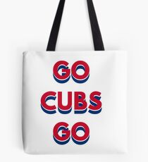 Go Cubs Go Chicago Cubs Tote Bag