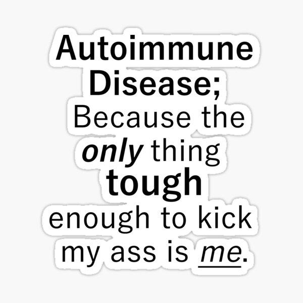 Autoimmune Disease Sticker