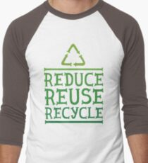 Reduce reuse recycle green motivation  Men's Baseball ¾ T-Shirt