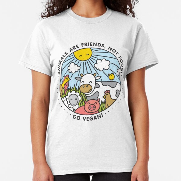 Animals are friends, not food. Go vegan!  Classic T-Shirt