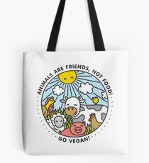 Animals are friends, not food. Go vegan!  Tote Bag