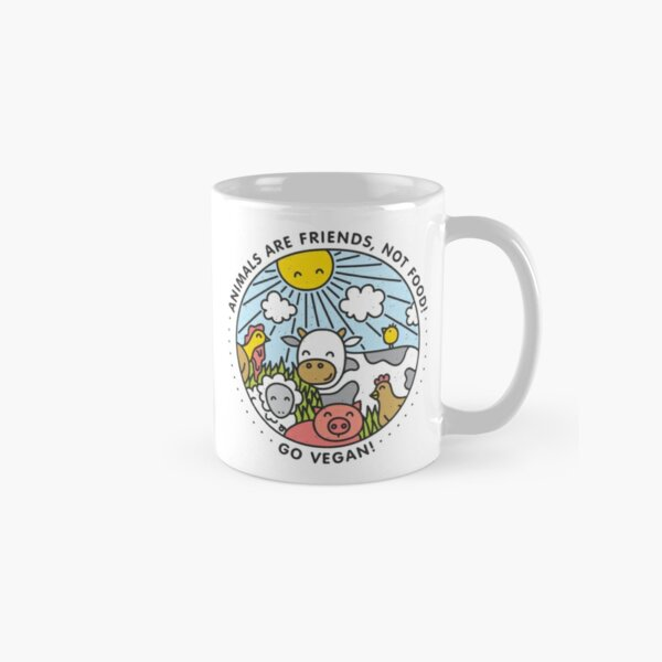 Animals are friends, not food. Go vegan!  Classic Mug