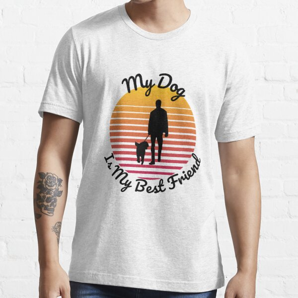 My Dog Is My Best Friend Retro Sun Dog Design Essential T-Shirt