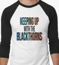 Keeping Up With The Blackthorns (Black) T-Shirt