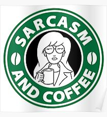 Sarcasm and Coffee Poster