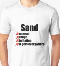 Why Anakin hates sand. T-Shirt