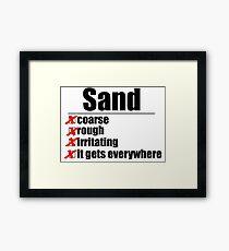 Why Anakin hates sand. Framed Print