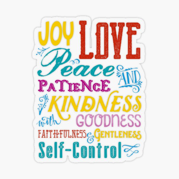 Love Joy Peace Patience Kindness Goodness Typography Art Transparent Sticker