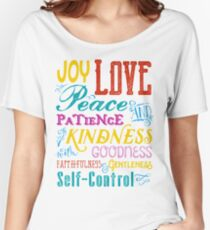 Love Joy Peace Patience Kindness Goodness Typography Art Women's Relaxed Fit T-Shirt