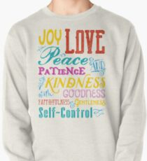 Love Joy Peace Patience Kindness Goodness Typography Art Pullover Sweatshirt