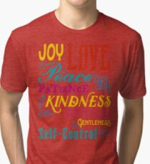 Love Joy Peace Patience Kindness Goodness Typography Art Tri-blend T-Shirt