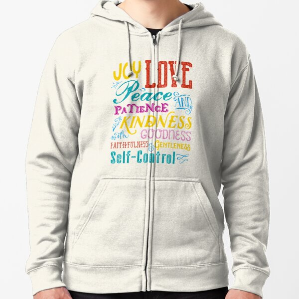Love Joy Peace Patience Kindness Goodness Typography Art Zipped Hoodie