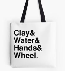 clay & water & hands & wheel Tote Bag