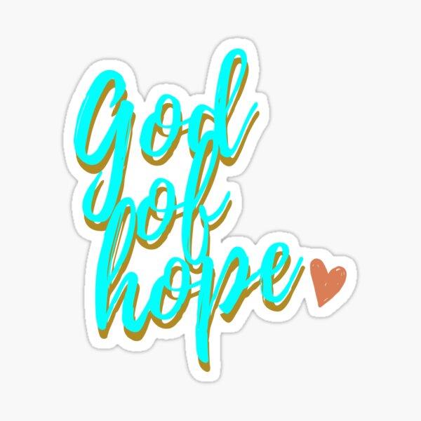 God of Hope Christian Sticker