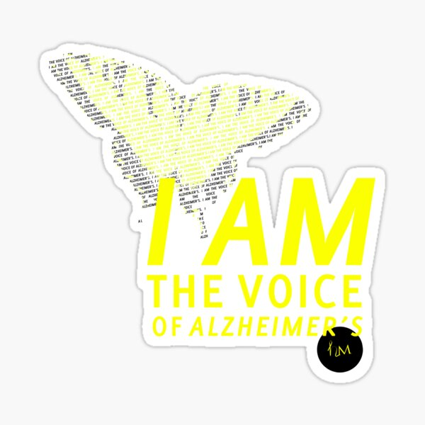 I am the Voice of Alzheimers Sticker