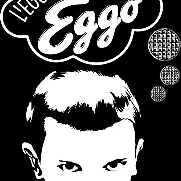 Leggo My Eggo - Stranger Things by ElysianArt