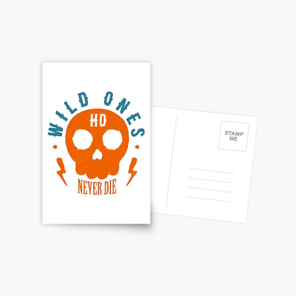 Wild Ones Never Die Postkarte