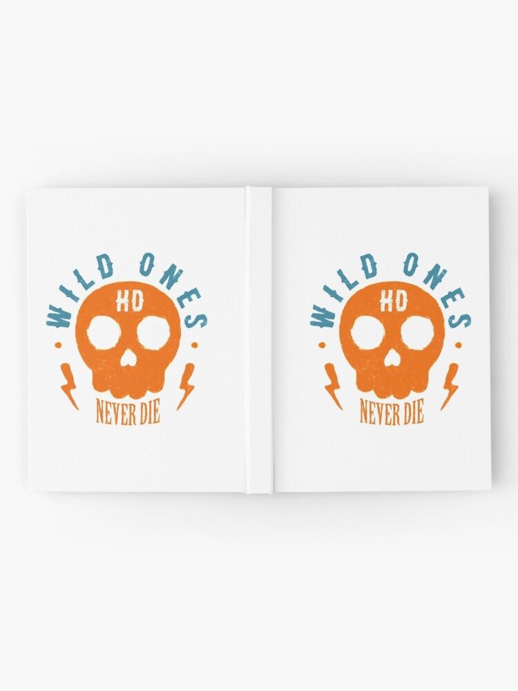 Alternative Ansicht von Wild Ones Never Die Notizbuch