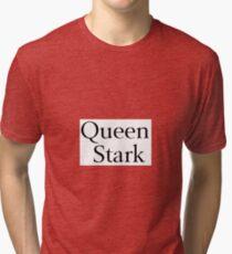 Queen Stark Tri-blend T-Shirt