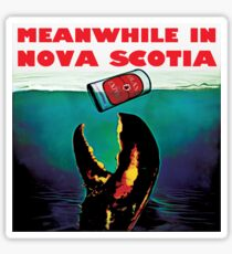 Meanwhile in Nova Scotia Sticker