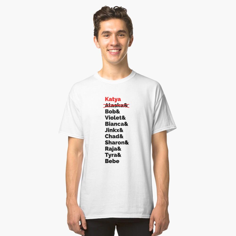 Rupaul's Drag Race Winners With Katya Zamolodchikova Classic T-Shirt Front