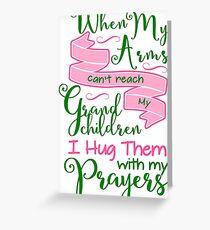 Hug My Grandchildren With Prayers Greeting Card