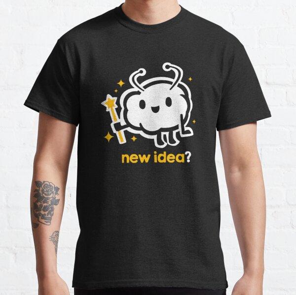 """TheMeatly - """"Nouvelle idée"""" T-shirt classique"""