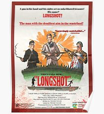 They Call Him LONGSHOT! Poster
