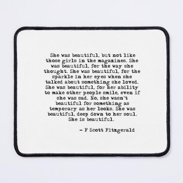 She was beautiful - F Scott Fitzgerald Mouse Pad