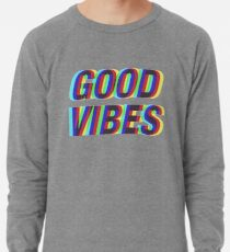 Good Vibes Techicolor Lightweight Sweatshirt
