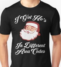 I Got Ho's In Different Area Codes T-Shirt