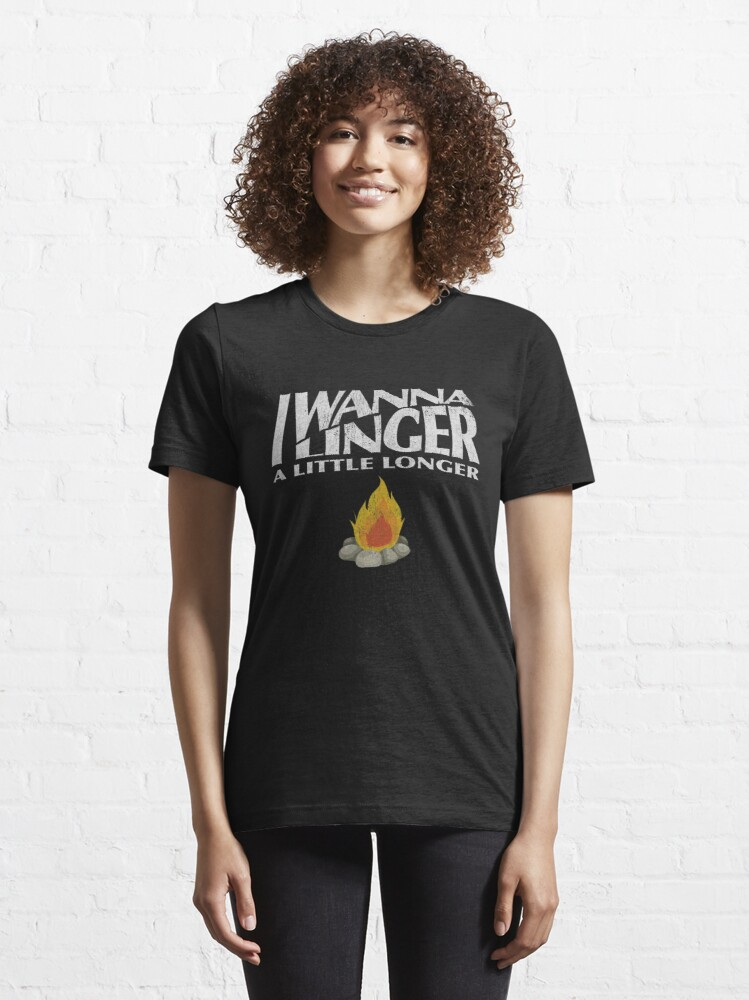 Alternate view of I Wanna Linger Essential T-Shirt