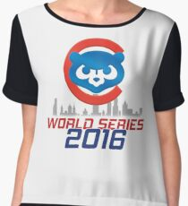 CHICAGO CUBS - WORLD SERIES CHAMPS 2016 Chiffon Top