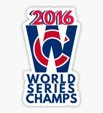 World Series Champs Chicago Cubs 2016 Sticker