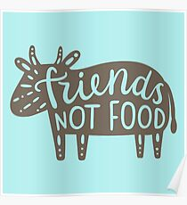 Friends not food!  Poster
