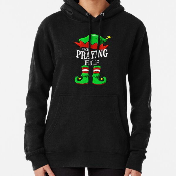 The Praying Elf Matching Group Family Christmas Gift Funny Pullover Hoodie