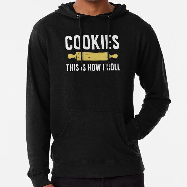 This Is How I Roll Christmas Cookie Baking Baker Cookies Lightweight Hoodie