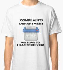 Complaints department3 Classic T-Shirt