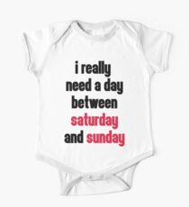 Day Saturday & Sunday Funny Quote Kids Clothes