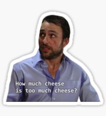 How Much Cheese is Too Much Cheese? - The Tough Questions Sticker
