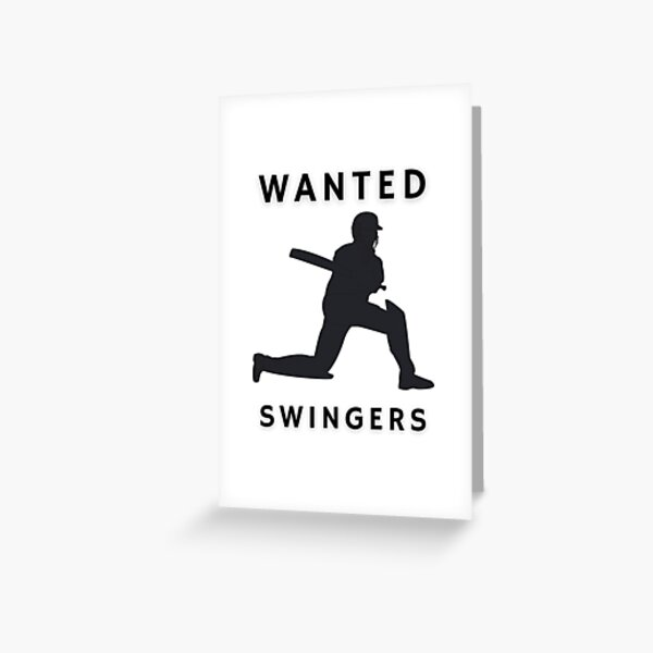 Wanted Swingers Cricket Player Greeting Card