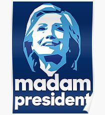 Madam President - Hillary Clinton Poster