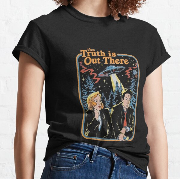 The truth is out there - X Files funny Classic T-Shirt