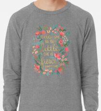 Little & Fierce Lightweight Sweatshirt