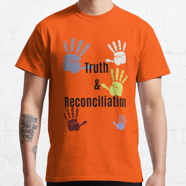 Truth & Reconciliation Indigenous Social Justice Do The Right Thing Classic T-Shirt
