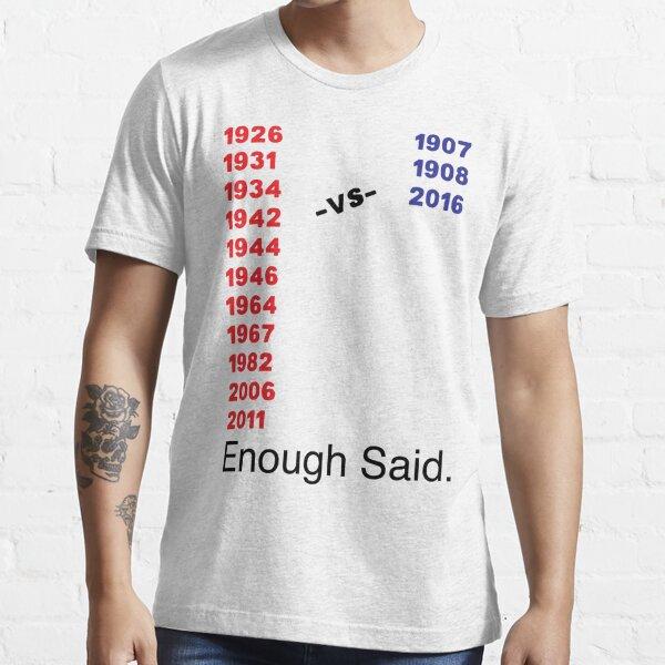 Enough Said (Baseball Edition) Essential T-Shirt