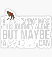 ... A Wolf Can Sticker