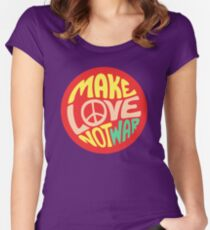 Inspirational Quote. Make love not war Women's Fitted Scoop T-Shirt