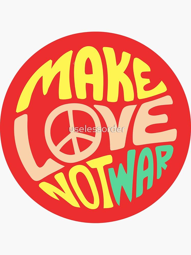 Cita inspiradora. Haz el amor y no la guerra de uselessorder
